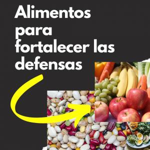 Alimentos fortalecer defensas