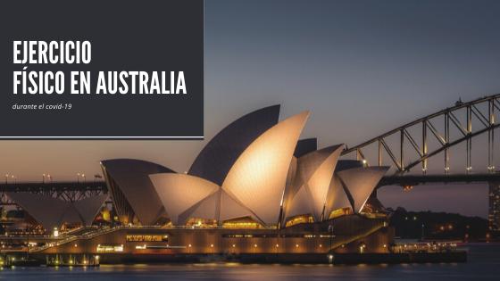 Covid-19: Ejercicio físico al aire libre Australia