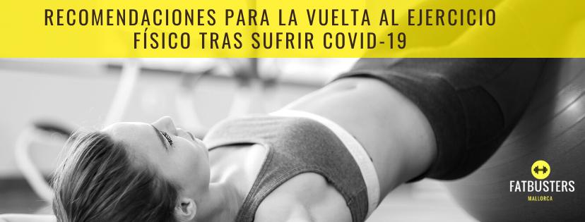 Recomendaciones para la vuelta al ejercicio físico tras sufrir covid-19